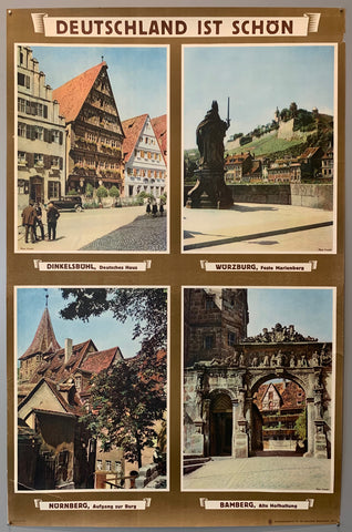 German travel poster advertising Dinkelsbühl, Würzberg, Nürnberg, and Bamberg. With four pictures, one from each city, showing how beautiful Germany is. Light brown background with muted vintage photos.