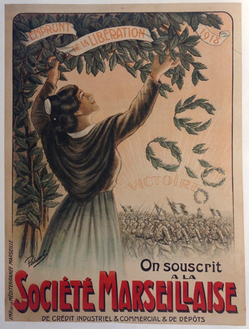Emprunt de la Liberation 1918 -- On souscrit a la Societe Marseillaise de Credit Industriel & Commercial & de Depots