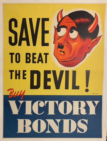 Save to beat the Devil! Buy Victory Bonds