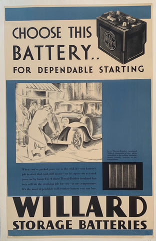 """Choose this battery for dependable starting"" Willard Storage Batteries"