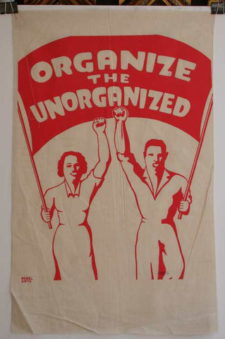 http://postermuseum.com/11111/1work/Rebel.Arts.Fabric.Organize.the.Unorganized.24x34.450.JPG