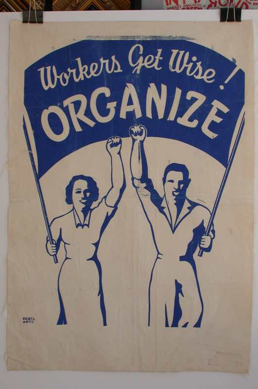 http://postermuseum.com/11111/1work/Rebel.Arts.Fabric.Organize.the.Unorganized.blue.24x34.450.JPG