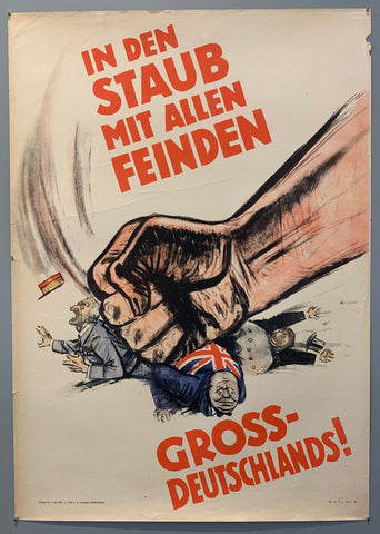 German anti ally poster, shown is a hand coming down on three men, one of them being Winston Churchill, who stands as one of Germany's allies. This propaganda poster is showing the power of Germany, and that it will defeat all of its enemies.