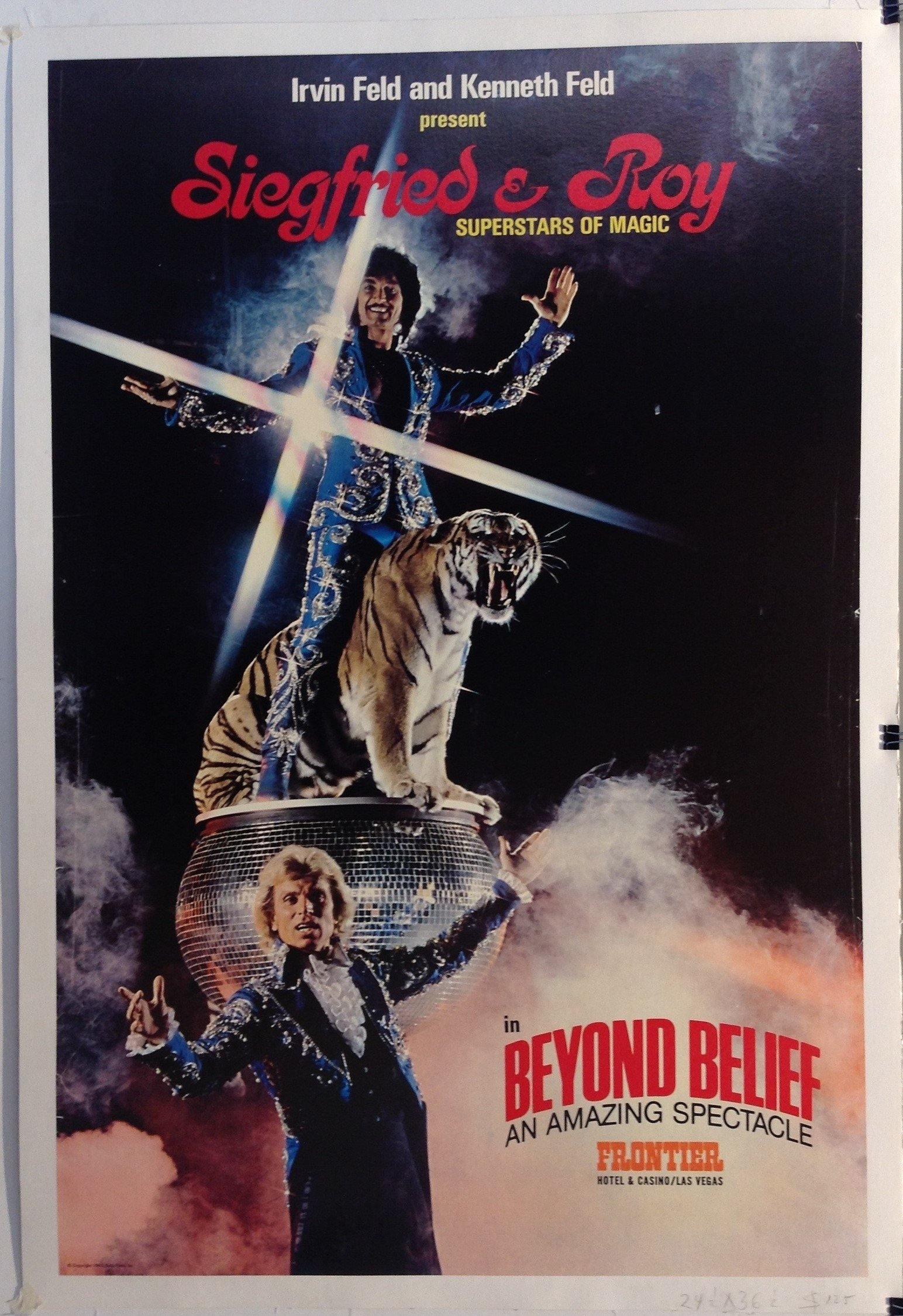 Siegfried & Roy Superstars of Magic in Beyond Belief, an Amazing Spectacle
