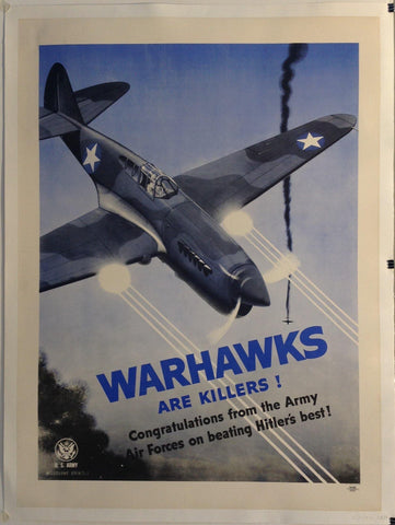 Warhawks Are Killers! Congratulations from the Army Air Forces on beating Hitler's best!