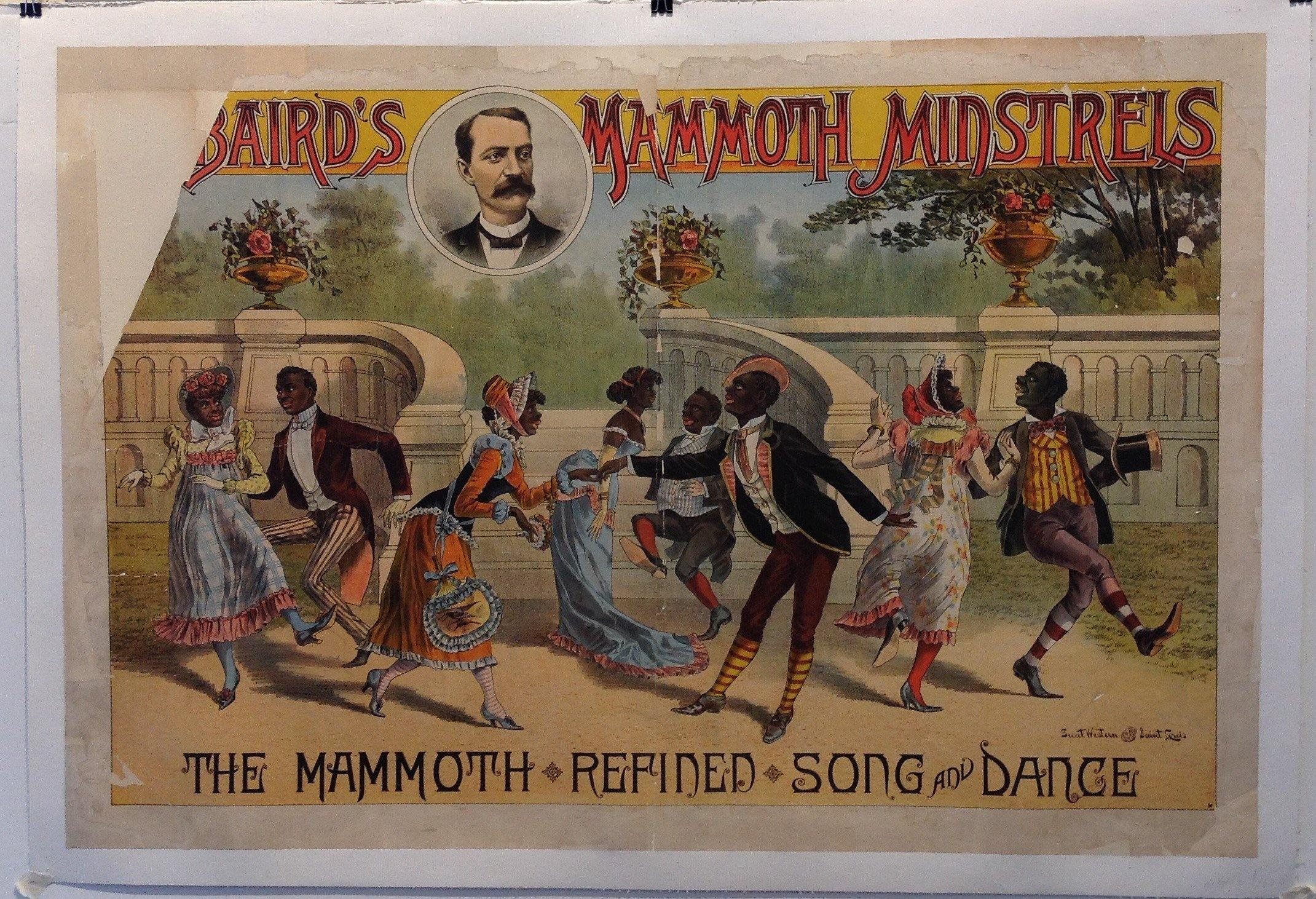 "Baird's Mammoth Minstrels ""The Mammoth Refinen Song and Dance"""
