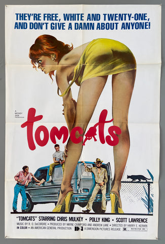 They're Free, White and Twenty-One, and Dont Give A Damn About Anyone! -- Tomcats
