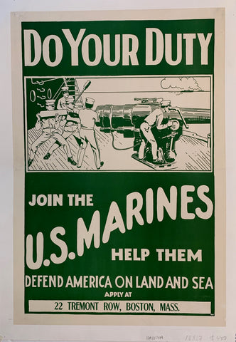 Do Your Duty - Join the U.S. Marines - Help Them Defend America on Land and Sea