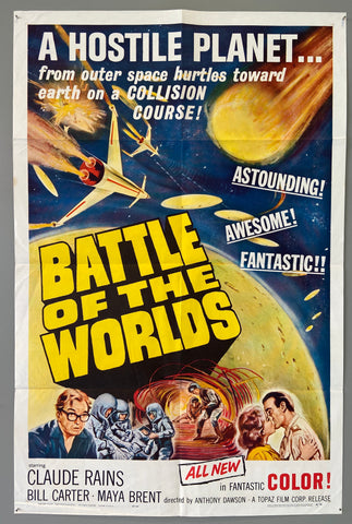 A Hostile Planet... from outer space hurtles toward earth on a COLLISION COURSE! -- Battle of the Worlds