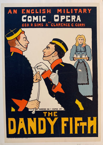 "An English Military Comic Opera ""The Dandy Fifth"""