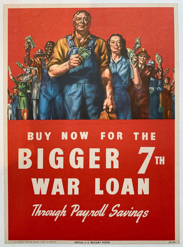 Buy Now for the Bigger 7th War Loan Through Payroll Savings. - Poster Museum
