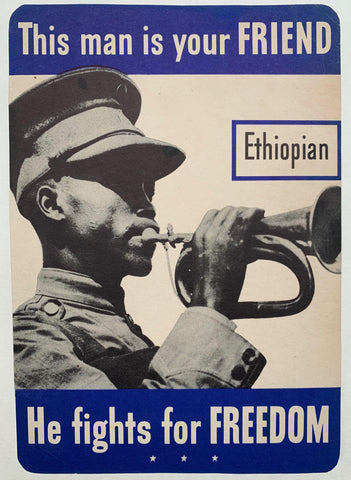 "This man is your FRIEND, He fights for FREEDOM ""Ethiopian"""