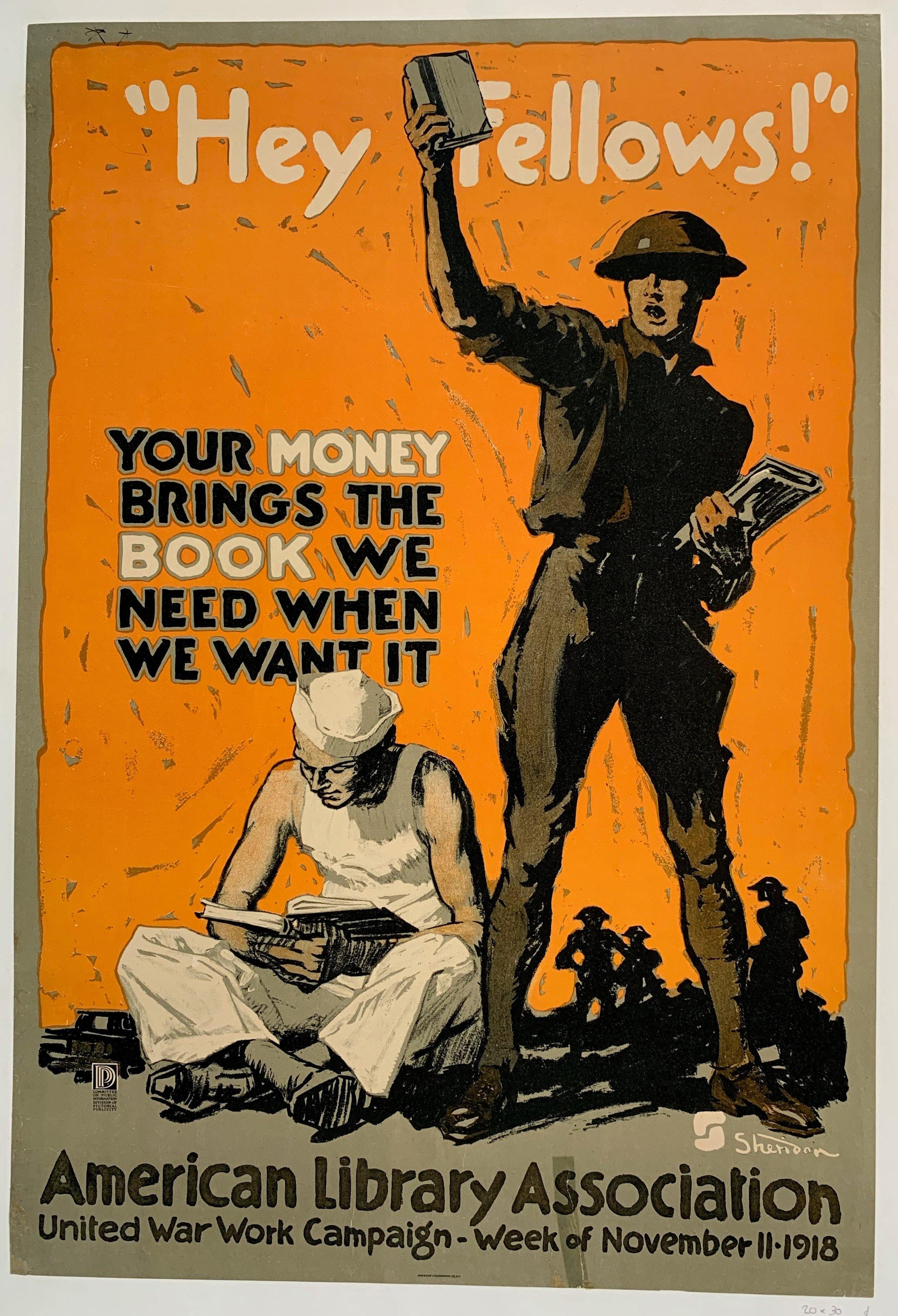 """Hey Fellows!"" Your money brings the book we need when we want it - American Library Association"