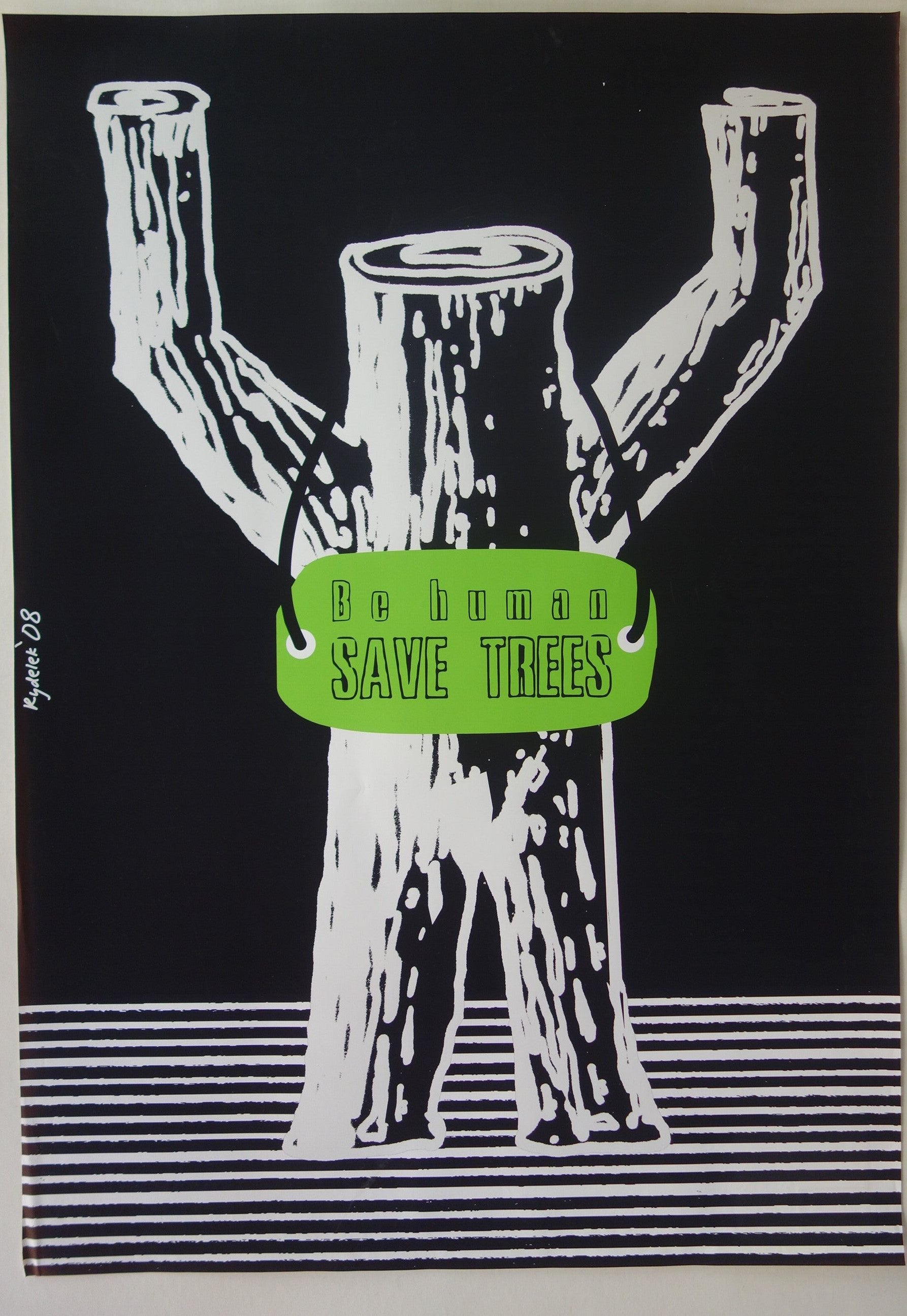Be Human - Save Trees