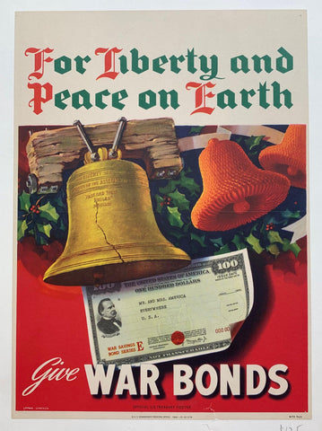 For Liberty and Peace on Earth Give War Bonds - Poster Museum