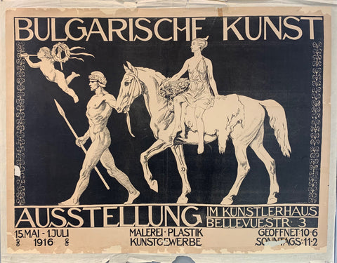 Bulgarian Art Exhibit showing at the Künstlerhaus in Berlin in 1916, showing from May to July. Poster shows a man leading a woman on a horse.
