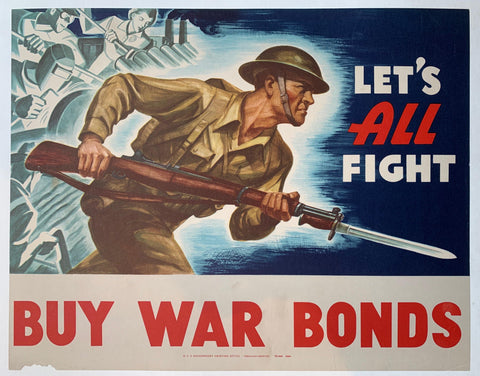 Let's All Fight. Buy War Bonds. - Poster Museum