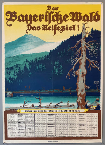 Bavarian travel poster labeling the Bavarian forest as a travel destination. Bottom of the poster shows train times from may 15th to october 7th of 1933. The image itself shows trees on the bank of a river with forest and mountains in the background.