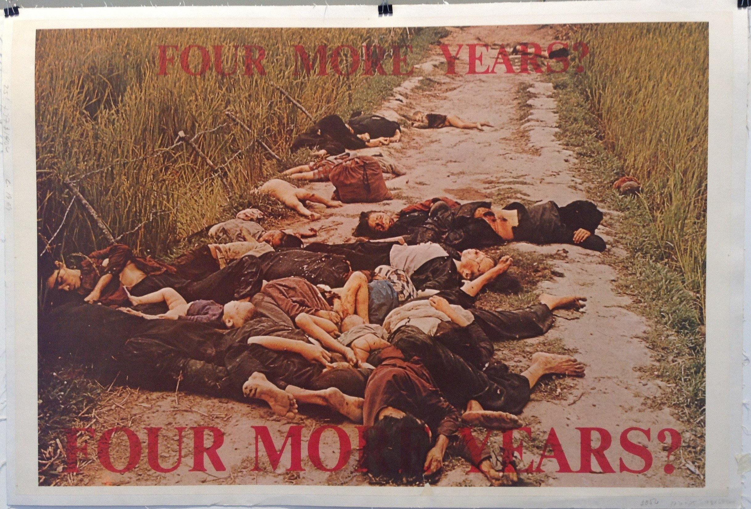 Four More Years? FOUR MORE YEARS? (My Lai Massacre)