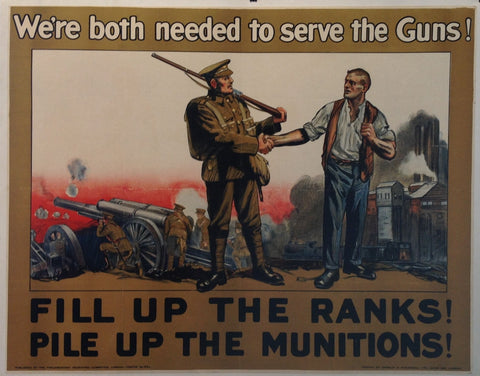 We're both needed to serve the Guns! Fill Up the Ranks! Pile Up the Munitions!