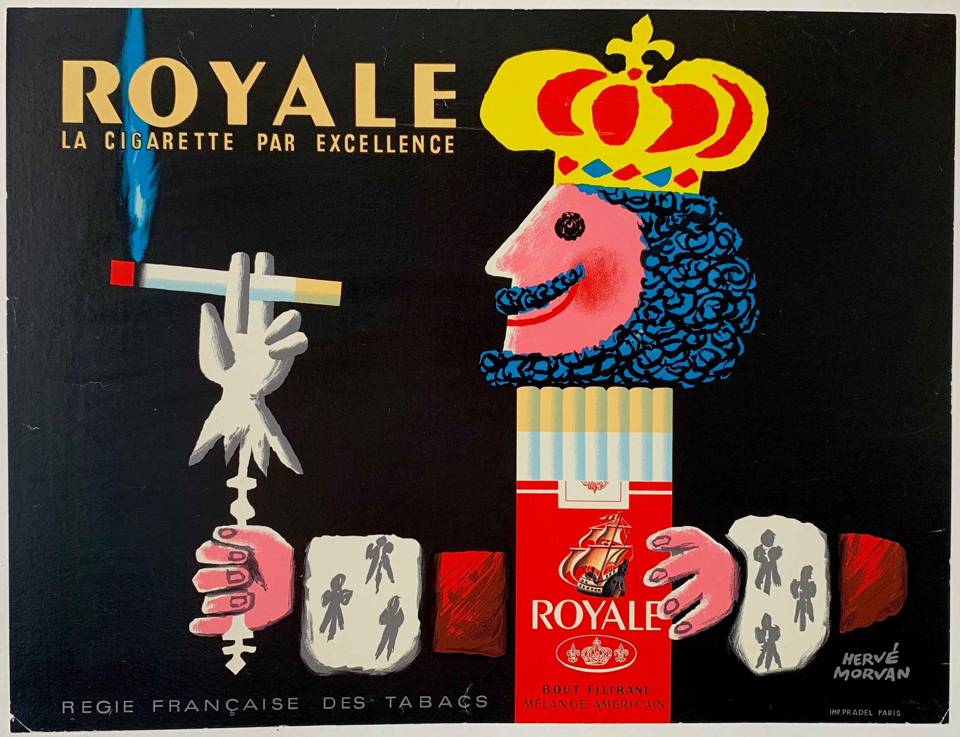 "Royale ""La Cigarette par Excellence"""