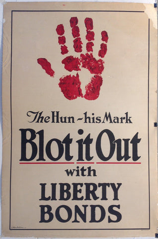 "The Hun - his Mark ""Blot it Out with Liberty Bonds"" - Poster Museum"