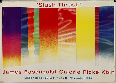 """Slush Thrust"" James Rosenquist Galerie Ricke Koln"