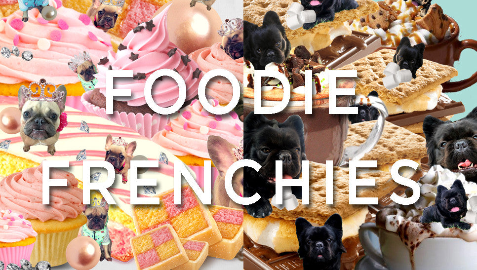 Foodie Frenchies