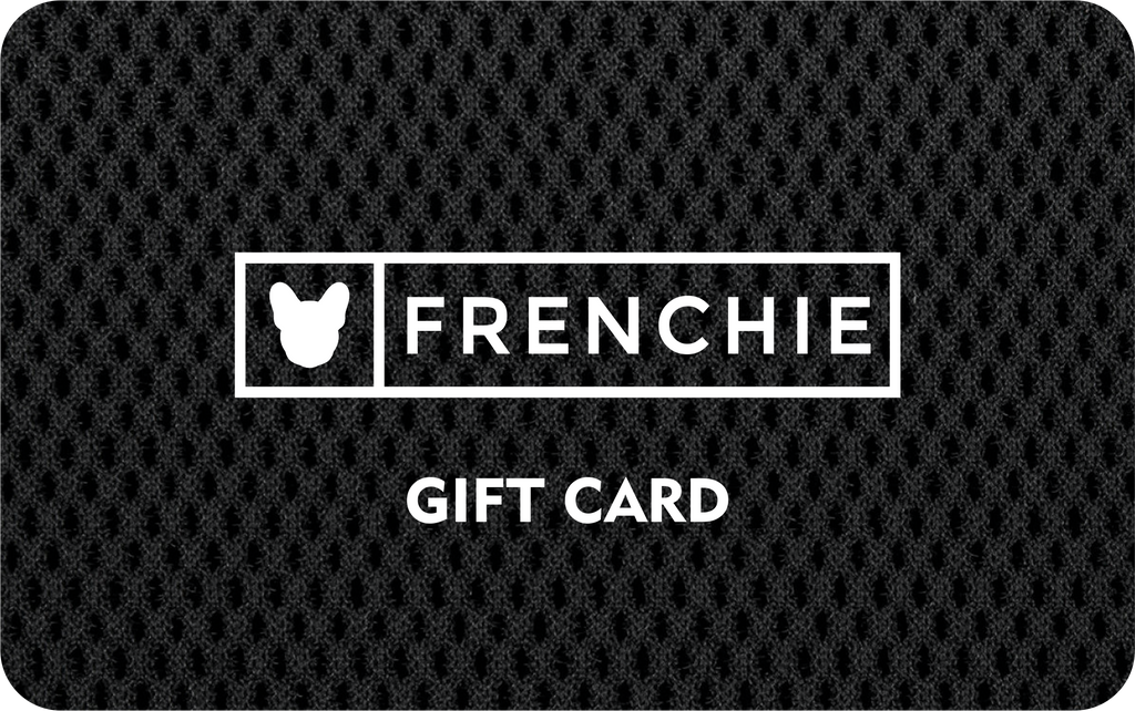 Gift Card - Frenchie Bulldog - Shop Harnesses for French Bulldogs - Shop French Bulldog Harness - Harnesses for Pugs