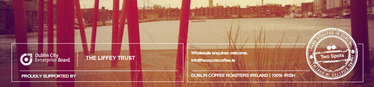 Two Spots Coffee Shop | Buy Hand Roasted Coffee Dublin or Online