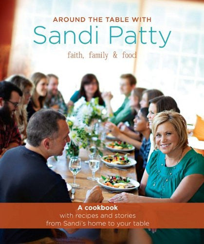 Around the Table with Sandi Patty Cookbook