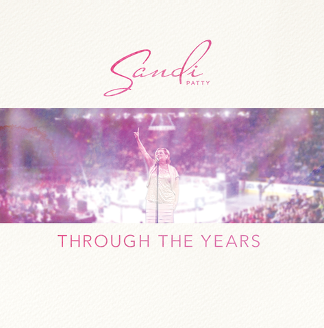 Sandi Patty - Through The Years