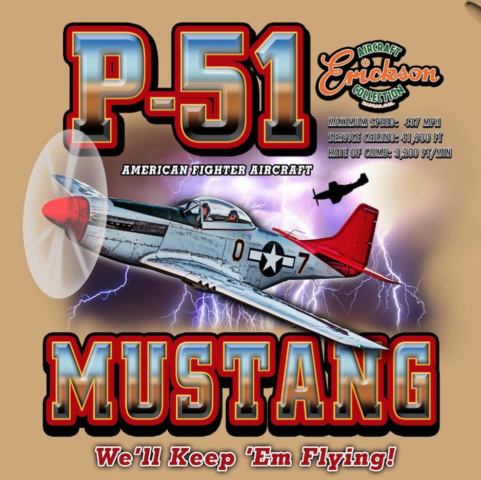 P-51 Mustang T-Shirt We'll Keep 'Em Flying