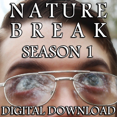 DIGITAL DOWNLOAD - Nature Break Season 1