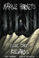 Marble Hornets Issue One: Regards - Download