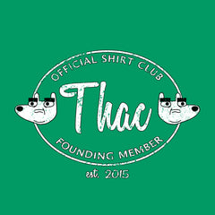 Official THAC Shirt Club - Founding Member