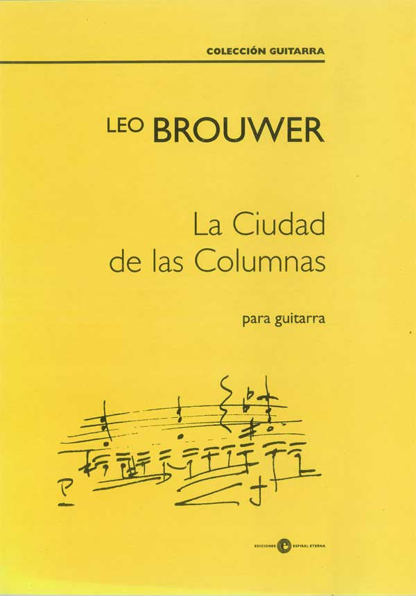 La Ciudad de las Columnas for guitar by Leo Brouwer (cover)