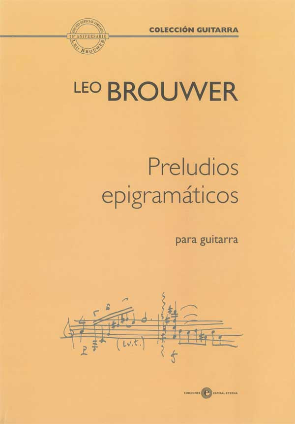 Preludios epigramáticos for guitar by Leo Brouwer