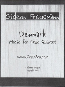 "Gideon Freudmann's ""Denmark"" Sheet Music for Cello Quintet"