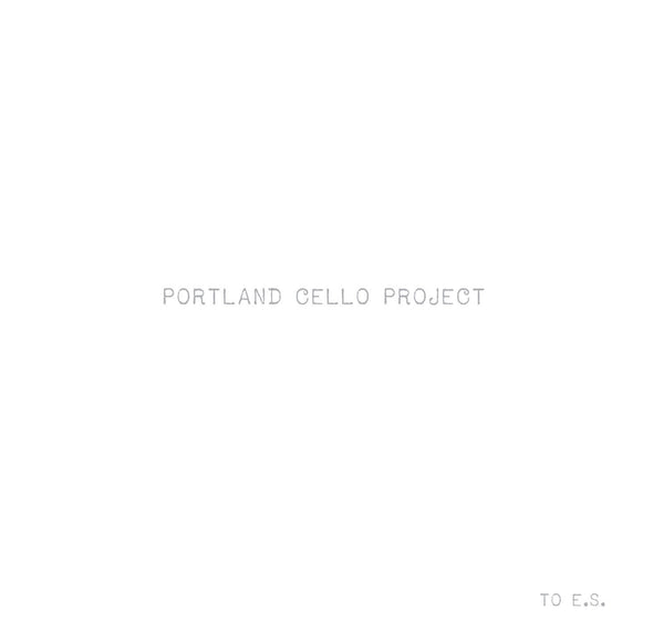 Portland Cello Project. to e.s. -- CD!!