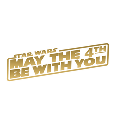 Star Wars: may the 4th be with you (Gold) - Kromebody