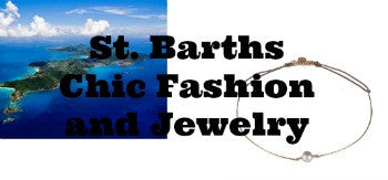 St. Barths  Fashion and Chic Jewelry