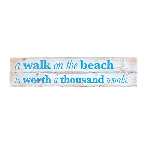 Beach Quote Sign & Wall Art, A Walk on The Beach is Worth a Thousand Words 30x7
