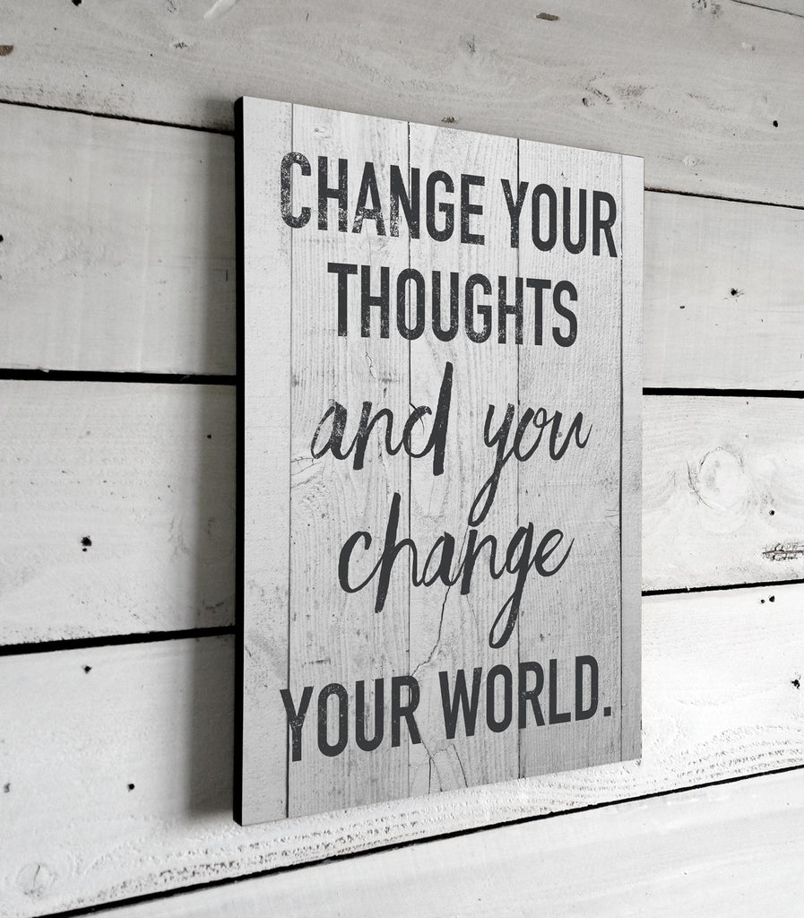 Inspirational Quotes On Wood: Inspirational Quotes, Change Your Thoughts, Wall Art