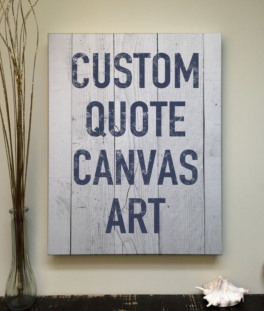 custom quote canvas art printed wood pallet art rustica home