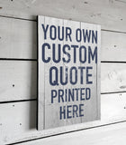 Custom Printed Quote Signs on Wood