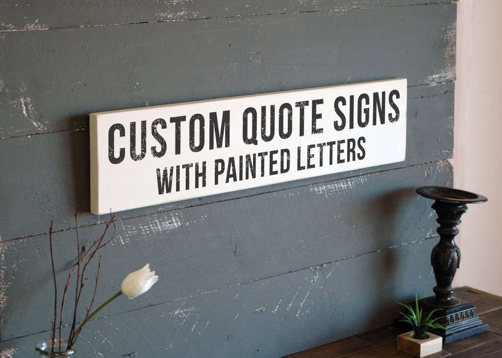 Custom Quote Wooden Signs