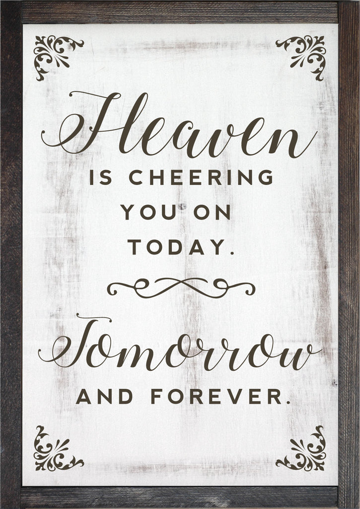 Heaven is Cheering You On Today, Painted Wood Frame Sign