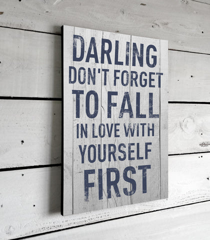 Darling Don't Forget Inspirational Quotes