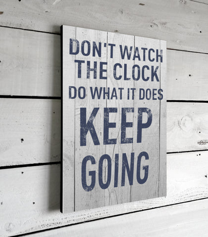 Don't Watch The Clock Motivational Quotes